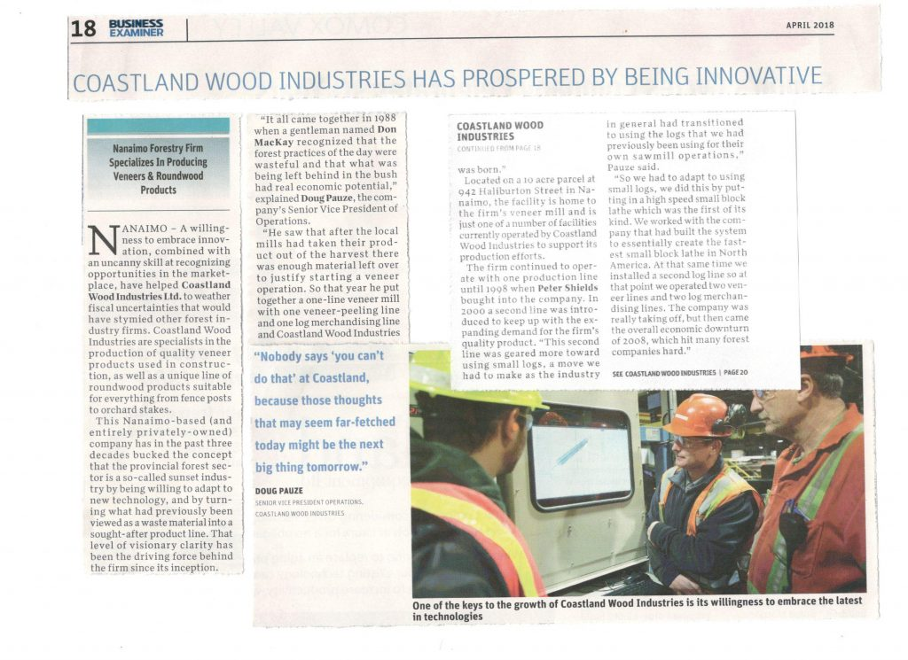 Apr. 2018 - Coastland Wood Industries has prospered by being Innovative (author - Business Examiner Vancouver Island)